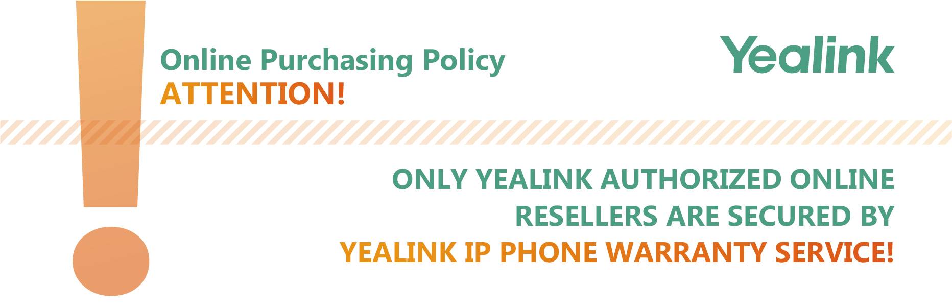 Yealink Warranty Update