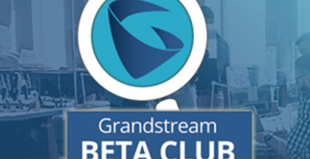 Grandstream Beta Club